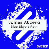 Play & Download Blue Skye's Path by James Attera | Napster