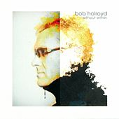 Without Within by Bob Holroyd