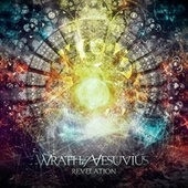 Play & Download Revelation by The Wrath Of Vesuvius | Napster
