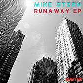 Play & Download Runaway EP by Mike Stern | Napster
