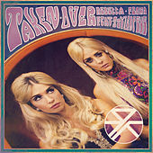 Taken Over (Remixes) by Rebecca & Fiona