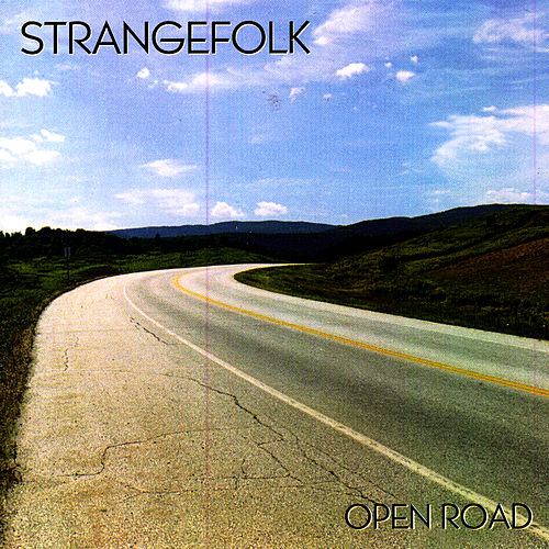 Play & Download Open Road by Strangefolk | Napster