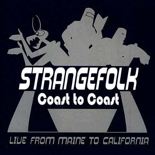 Play & Download Coast To Coast by Strangefolk | Napster