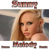 Play & Download Sunny (Dance Melody Remix) by Disco Fever | Napster