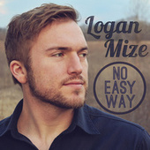 Play & Download No Easy Way by Logan Mize | Napster