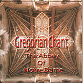 Play & Download Gregorian Chant by Monks Of The Abbey Of Notre Dame | Napster