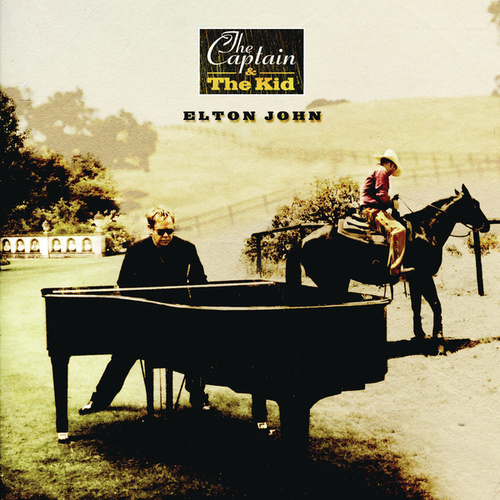 The Captain and The Kid by Elton John