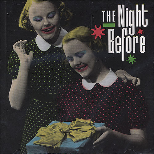 The Night Before - A New York Christmas: past, post, punk, present, future by Various Artists