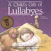 A Child's Gift of Lullabies by Tanya Goodman