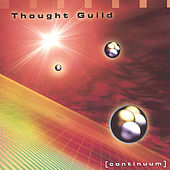 Play & Download Continuum by Thought Guild | Napster
