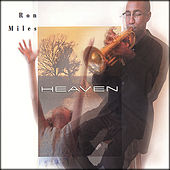 Play & Download Heaven by Ron Miles | Napster