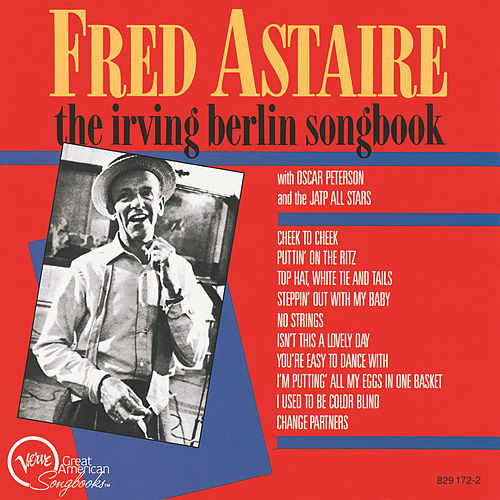 Irving Berlin Songbook by Fred Astaire