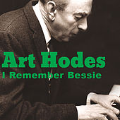 I Remember Bessie by Art Hodes
