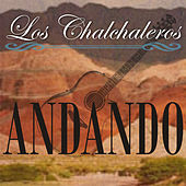 Play & Download Andando by Los Chalchaleros | Napster