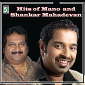 Play & Download Hits of Mano and Shankar Mahadevan by Various Artists | Napster