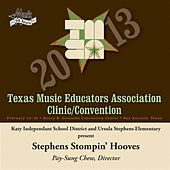 Play & Download 2013 Texas Music Educators Association (TMEA): Stephens Stompin' Hooves by Various Artists | Napster