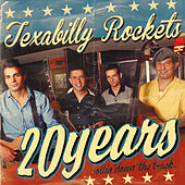 20 Years Rollin' Down the Track by Texabilly Rockets