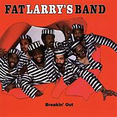 Play & Download Breakin' Out by Fat Larry's Band | Napster