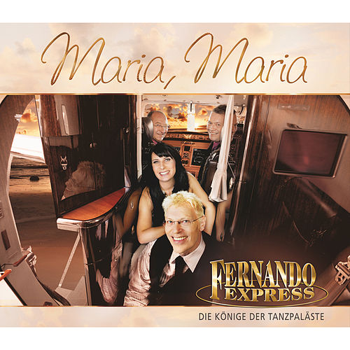 Play & Download Maria, Maria by Fernando Express | Napster