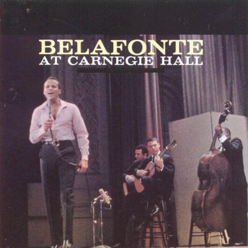 Belafonte At Carnegie Hall by Harry Belafonte