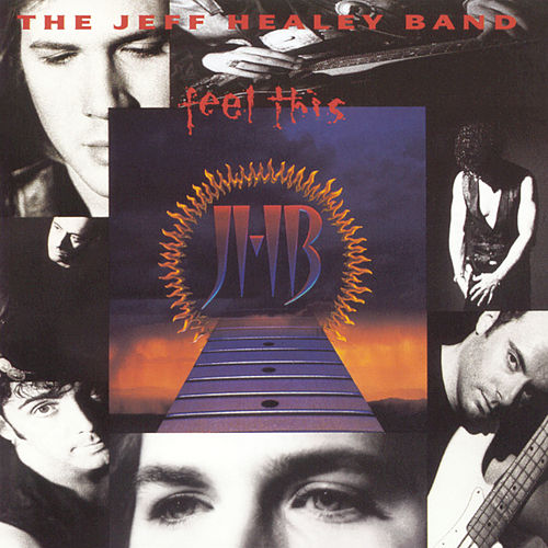 Play & Download Feel This by Jeff Healey | Napster