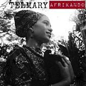Play & Download Afrikando by Telmary | Napster