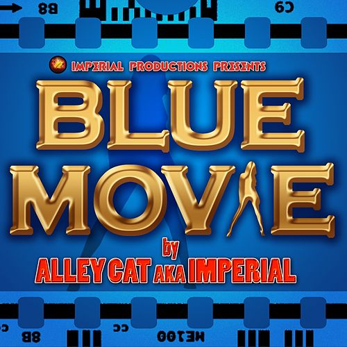 Play & Download Blue Movie by Alley Cat | Napster