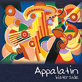 Play & Download Waterside by Appalatin | Napster