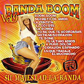 Su Majestad la Banda Vol. 9 by Banda Boom