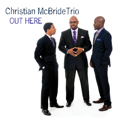 Play & Download Out Here by Christian McBride | Napster