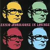 Play & Download Ennio morricone in lounge by Ennio Morricone | Napster