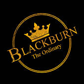 Play & Download The Ordinary by Blackburn | Napster