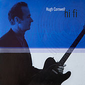Hi Fi by Hugh Cornwell