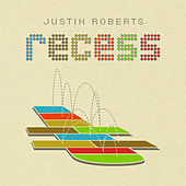 Play & Download Recess by Justin Roberts | Napster