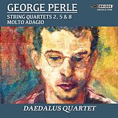 Play & Download George Perle: String Quartets by Daedalus Quartet | Napster