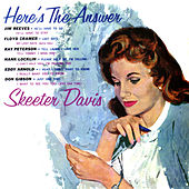 Here's the Answer by Skeeter Davis