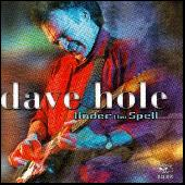 Play & Download Under The Spell by Dave Hole | Napster