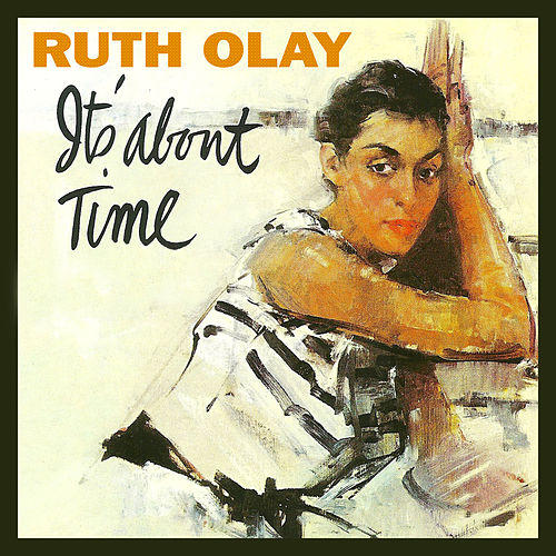 Play & Download It's About Time by Ruth Olay | Napster