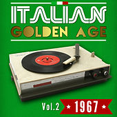 Play & Download Italian Golden Age 1967 Vol. 2 by Various Artists | Napster
