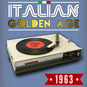 Play & Download Italian Golden Age 1963 by Various Artists | Napster