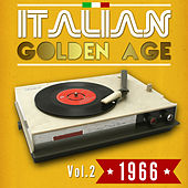 Play & Download Italian Golden Age 1966 Vol. 2 by Various Artists | Napster