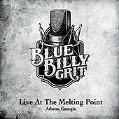 Live At the Melting Point by BlueBilly Grit
