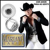 Play & Download Con Amor Para Mi Gente by Mariano Barba | Napster