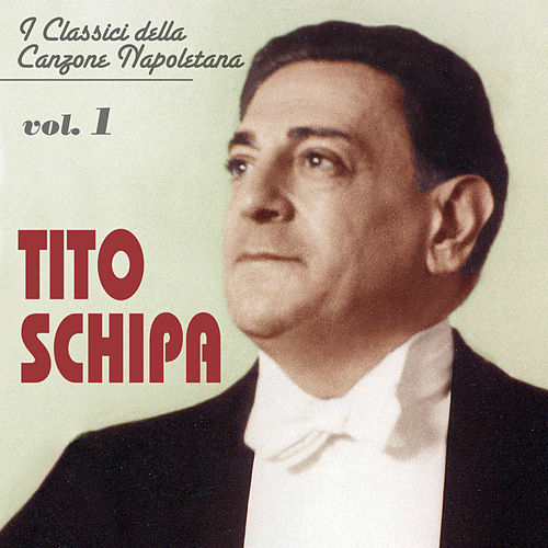 Play & Download I classici della canzone napoletana - Vol. 1 by Tito Schipa | Napster