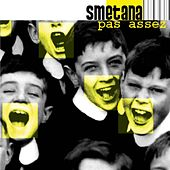Play & Download Pas assez by Smetana | Napster