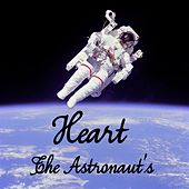 Play & Download Heart by The Astronauts | Napster