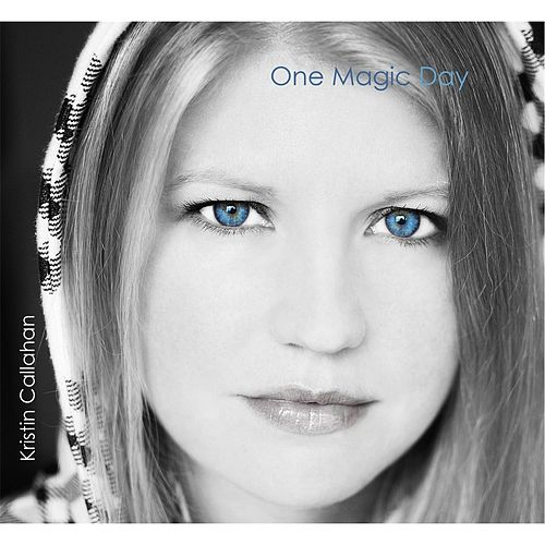 Play & Download One Magic Day by Kristin Callahan | Napster
