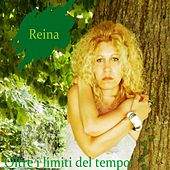 Play & Download Oltre i limiti del tempo by Reina | Napster