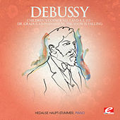 Play & Download Debussy: Children's Corner No. 1: Dr. Gradus ad Parnassum - Children's Corner No. 4: The Snow is Falling, L. 113 (Digitally Remastered) by Hedalise Haupt-Stummer | Napster