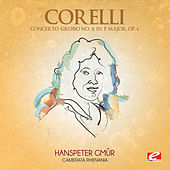 Play & Download Corelli: Concerto Grosso No. 12 in F Major, Op. 6 (Digitally Remastered) by Camerata Rhenania | Napster